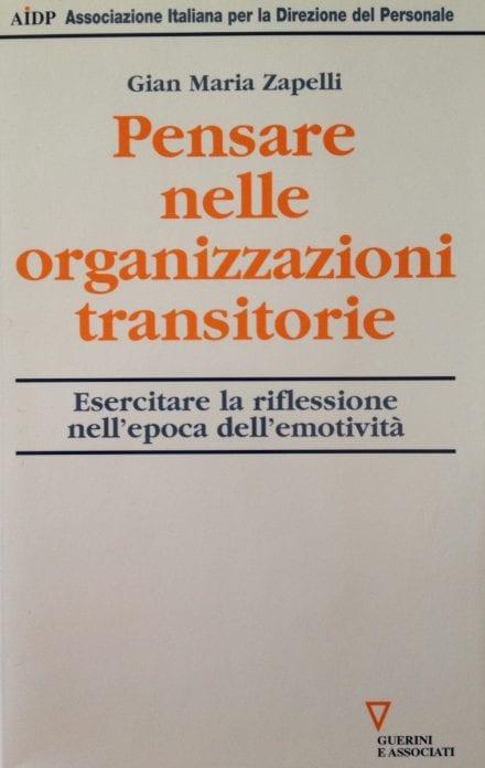Pensare nelle organizzazioni transitorie